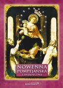 Nowenna pompejańska i świadectwa - modlitewnik