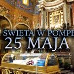 Msza w Pompejach 25 maja