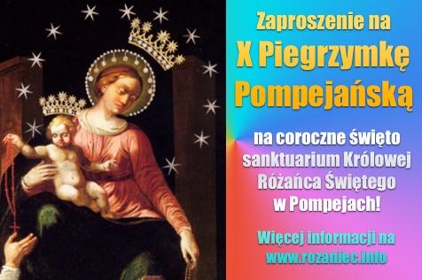 Zaproszenie na 10. pielgrzymkę pompejańską!