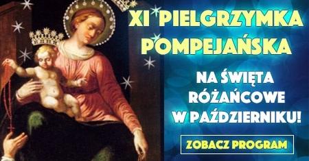 Zaproszenie na Pielgrzymkę Pompejańska na październikowe święta różańcowe!