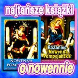 Najtańsze książki o nowennie pompejańskiej i różańcu